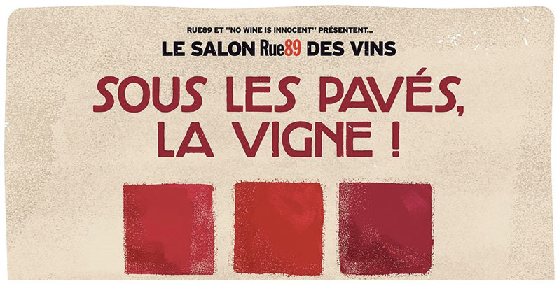Meet Us At Salon Rue89 (4TH ANNUAL) in Paris